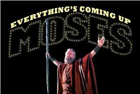 Everythings Coming Up Moses